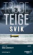 """""""Svik"""" av Trude Teige"""