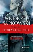 """""""Foraktens tid"""" av Andrzej Sapkowski"""