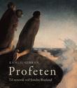 """""""Profeten"""" av Kahlil Gibran"""