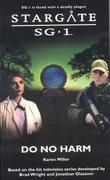 """""""Stargate SG-1 - Do No Harm"""" av Karen Miller"""
