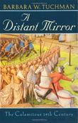 """A Distant Mirror - The Calamitous 14th Century"" av Barbara W. Tuchman"