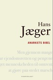 """""""Anarkiets bibel"""" av Hans Jæger"""