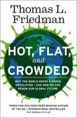 """Hot, flat and crowded"" av Thomas L. Friedman"