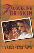 """""""I skjebnens favn"""" av Jacqueline Briskin"""