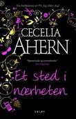 """""""Et sted i nærheten"""" av Cecelia Ahern"""