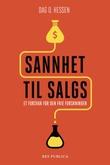 """""""Sannhet til salgs - et forsvar for den frie forskningen"""" av Dag O. Hessen"""