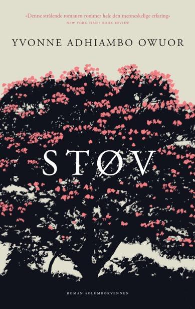 """Støv - roman"" av Yvonne Adhiambo Owuor"