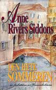 """""""Den hete sommeren"""" av Anne Rivers Siddons"""