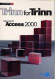 """""""Microsoft Access 2000 - trinn for trinn"""""""