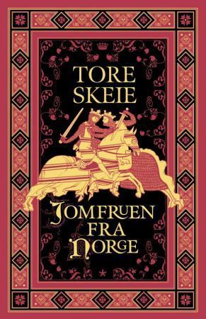 """""""Jomfruen fra Norge"""" av Tore Skeie"""