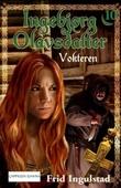 """""""Vokteren"""" av Frid Ingulstad"""