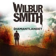 """""""Diamantlandet"""" av Wilbur Smith"""