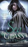 """Sea Glass (Opal Cowan Trilogy - Book 2) (MIRA)"" av Maria V. Snyder"