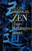 """""""Zen i bueskytingens kunst"""" av Eugen Herrigel"""