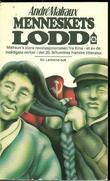 """""""Menneskets lodd"""" av André Malraux"""