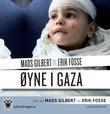 """""""Øyne i Gaza"""" av Mads Gilbert"""