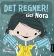 """""""Det regner! sier Nora"""" av Irene Marienborg"""