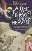 """A time to every purpose under heaven"" av Karl Ove Knausgård"