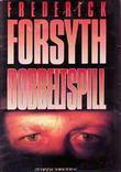 """""""Dobbeltspill"""" av Frederick Forsyth"""
