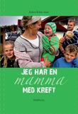 """""""Jeg har en mamma med kreft"""" av Ruben Bolme Aune"""