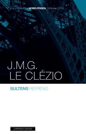 """""""Sultens refreng"""" av Jean Marie Gustave Le Clézio"""