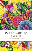 """""""Raushet. Årsplanlegger 2014"""" av Paulo Coelho"""