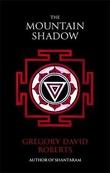 """The mountain shadow - Shantaram part 2"" av Gregory David Roberts"