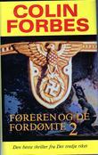 """""""Føreren og de fordømte 2"""" av Colin Forbes"""