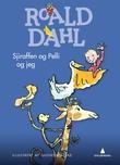 """""""Sjiraffen og Pelli og jeg"""" av Roald Dahl"""