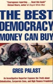 """The best democracy money can buy - an investigative reporter exposes the truth about globalization, corporate cons, and high-finance fraudsters"" av Greg Palast"