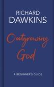 """""""Outgrowing God a beginner's guide"""" av Richard Dawkins"""