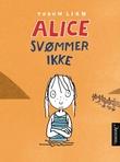 """""""Alice svømmer ikke"""" av Torun Lian"""