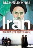 """""""Iran og det nye Midtøsten"""" av Mah-Rukh Ali"""