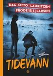 """""""Tidevann"""" av Frode Eie Larsen"""