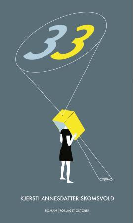"""""""33"""" av Kjersti Annesdatter Skomsvold"""