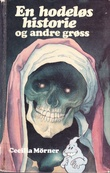 """""""En hodeløs historie og andre grøss spøkelseshistorier fra mange land"""" av Cecilia Mørner"""