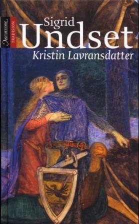 """""""Kristin Lavransdatter"""" av Sigrid Undset"""