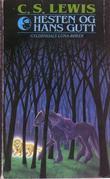 """""""Hesten og hans gutt"""" av C.S. Lewis"""