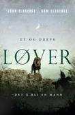 """""""Ut og drepe løver - det å bli en mann"""" av John Eldredge"""