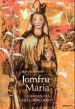 """""""Jomfru Maria - legender frå mellomalderen"""" av Solveig Brandal"""