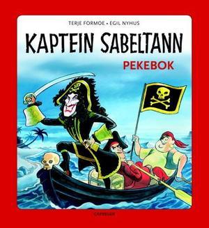"""""""Kaptein Sabeltann - pekebok"""" av Terje Formoe"""