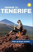 """""""Turguide til Tenerife - 96 turer til fots"""" av Anita Løvland"""
