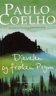 """""""Djevelen og frøken Prym"""" av Paulo Coelho"""