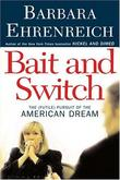 """Bait and Switch The (Futile) Pursuit of the American Dream"" av Barbara Ehrenreich"
