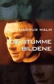 """""""De stumme bildene - om den livslange vandringen fra bilde til virkelighet"""" av Magnus Malm"""