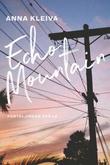 """""""Echo Mountain forteljingar frå L.A."""" av Anna Kleiva"""