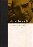 """Galskapens historie - i opplysningens tidsalder"" av Michel Foucault"