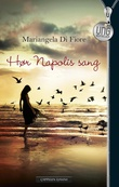 """Hør Napolis sang"" av Mariangela Di Fiore"