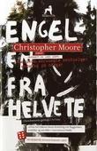 """""""Engelen fra helvete roman"""" av Christopher G. Moore"""