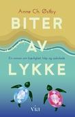"""""""Biter av lykke - en roman om kjærlighet, håp og sjokolade"""" av Anne Ch. Østby"""